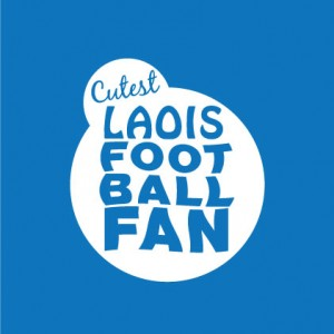 Cutest Laois Football Fan baby cloth