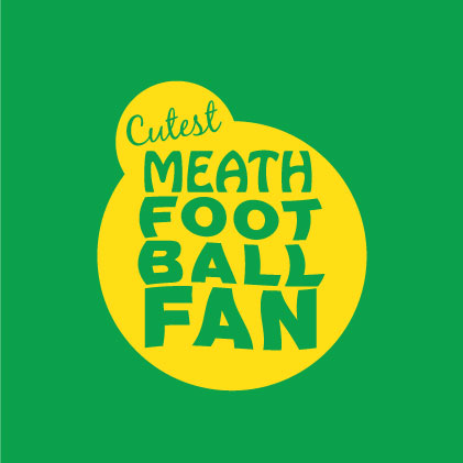 Cutest Meath Football Fan baby gifts