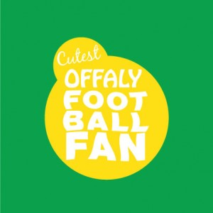 Cutest Offaly Football Fan baby gifts