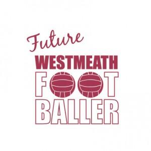 Future Footballer Westmeath Baby Cloth