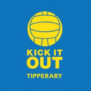 Kick it out Tipperary GAA