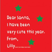dear santa I have been very cute this year from name