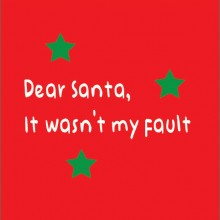 dear santa it wasn't my fault personalised baby clothes