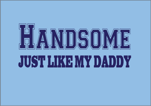 baby clothes personalised handsome just like my daddy