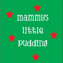 mammys little pudding