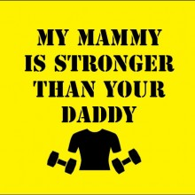 my mammy is stronger than your daddy baby clothes t shirt gift bib