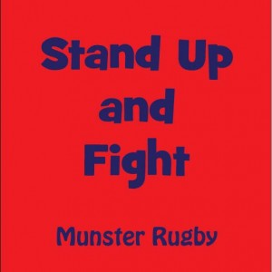 Stand up and Fight Munster Rugby