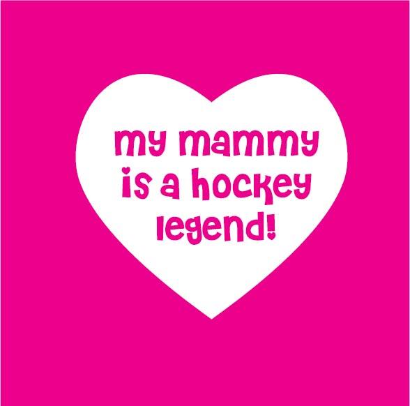 my mammy is a hockey