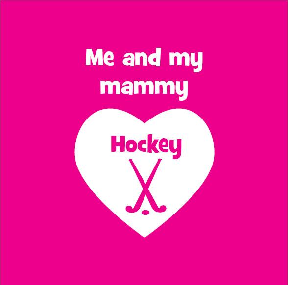 me and my mammy love hockey