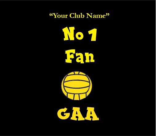 my clubs no 1 fan gaa