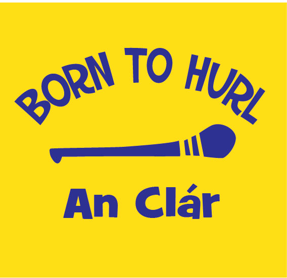 Born to Hurl Clare
