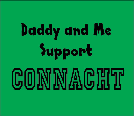 personalised baby clothes me and my daddy support connacht