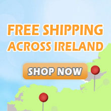 We offer free shipping across Ireland